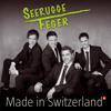 Sf-Medley: Dr Schacher Seppeli / Smoke On the Water / Knall-jodel / Grüezi Wohl, Frau Stirnima / In the Mood - Seerugge Feger