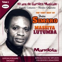 The Very Best of Poète Simaro Massiya Lutumba, Vol 3: Mandola