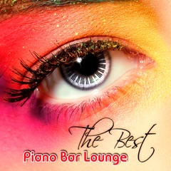 The Best Piano Bar Lounge - Sentimental Journey with Piano Background Music, Jazz Cafe Bar, Smooth Jazz, Liquid & Sensual Music
