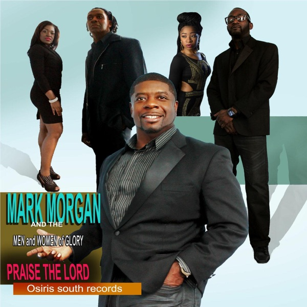 Men Of Praise - Lord Of Glory