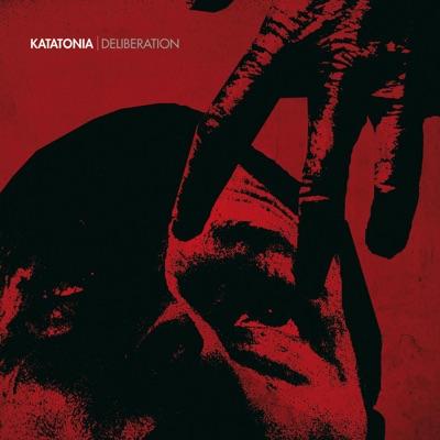 Deliberation - Single - Katatonia