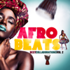 Various Artists - Afro Beats Best Collaborations, Vol. 2 artwork