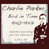 Bird In Time 1940 1947