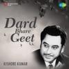 Dard Bhare Geet Kishore Kumar