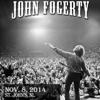 John Fogerty - 2014/11/08 Live in St. John's, NL (Live) artwork