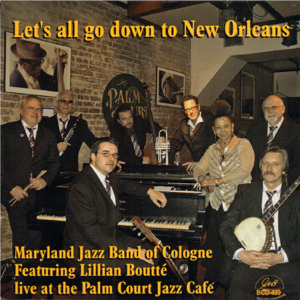 Maryland Jazz Band of Cologne - Let's All Go Down to New Orleans feat. Lillian Boutté