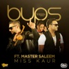 Miss Kaur feat Master Saleem Single