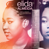Ora Doci Ora Margos (Bonus Track Version) - Elida Almeida