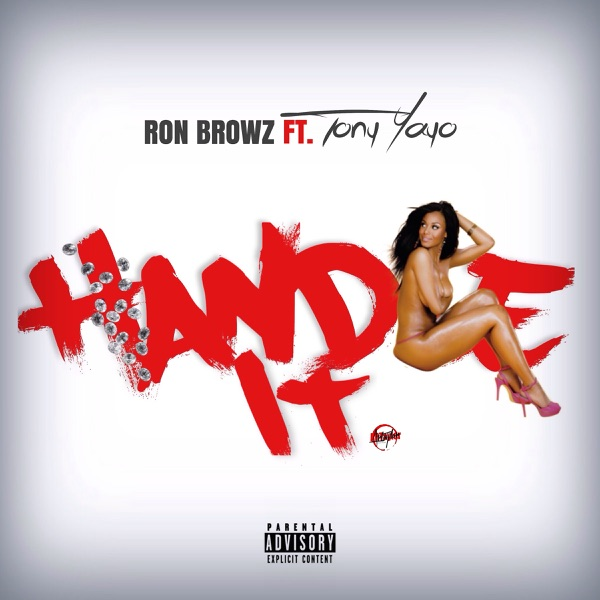 Handle It (feat. Tony Yayo) - Single