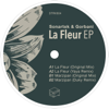La Fleur (Yaya Remix) - Gorbani & Sonartek