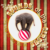 Sounds of the Circus: Music from the Big Top