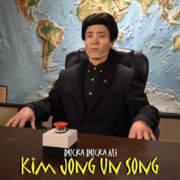 """Kim Jong Un Song - Single"" by Rucka Rucka Ali on iTunes"