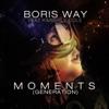 Moments (feat. Kimberly Cole) [Generation] - Single