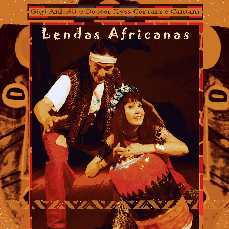 Gigi Anhelli e Doctor Xyss Contam e Cantam: Lendas Africanas - EP