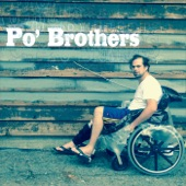 Po' Brothers - Put You Through This