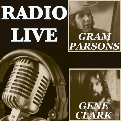 Radio Live: Gram Parsons & Gene Clark - Gene Clark