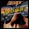 Nightcrawler Original Motion Picture Soundtrack