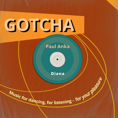 Diana (Music For Dancing, For Listening - For Your Pleasure) - Paul Anka