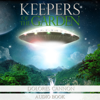 Dolores Cannon - Keepers of the Garden (Unabridged) grafismos