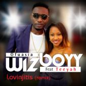 Lovinjitis (Remix) [feat. Teeyah]