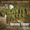 Gravity Falls Opening Theme (A Cappella) [feat. Amber Sutherland] - Single, Jacob Sutherland