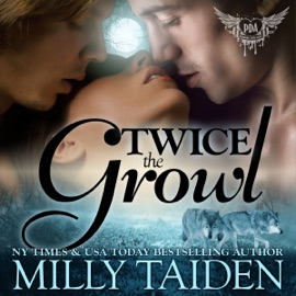 Twice the Growl: Paranormal Dating Agency, Book 1 (Unabridged) - Milly Taiden mp3 listen download