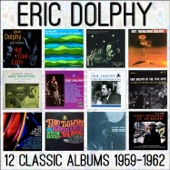 Eric Dolphy - I Don't Know Why