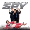 Spy (Original Motion Picture Soundtrack), Various Artists