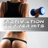Motivation Summer Hits - Music for Sport Fitness Workout Running & Gym, Vol. 1 - Verschillende artiesten