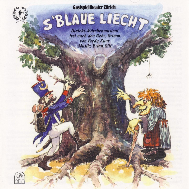 S'blaue Liecht (Dialekt-Märchen Musical frei nach den Gebrüder Grimm)