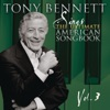 Sings the Ultimate American Songbook, Vol. 3 (Remastered), Tony Bennett