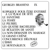 George Brassens IX (N°11) Supplique pour être enterré à la plage de Sète