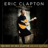 Forever Man: The Best Of Eric Clapton (deluxe Edition) - Eric Clapton