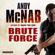 Andy McNab - Brute Force: Nick Stone, Book 11 (Unabridged)