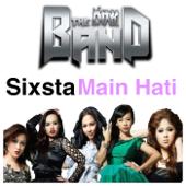 Main Hati - Sixsta