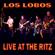 Live at The Ritz (NYC 1987) - Los Lobos
