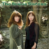 The Burns Sisters - Freeborn Man