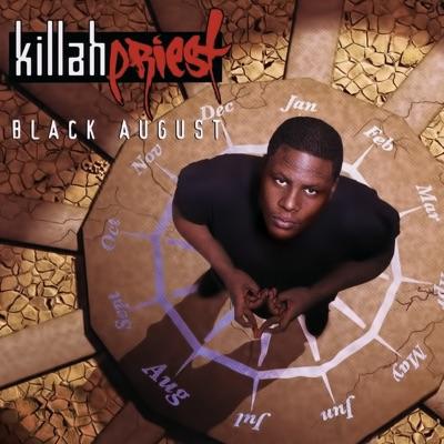 Black August (Remastered) - Killah Priest
