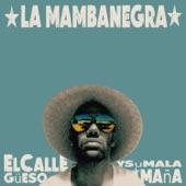 La Mambanegra - El Sabor de la Guayaba