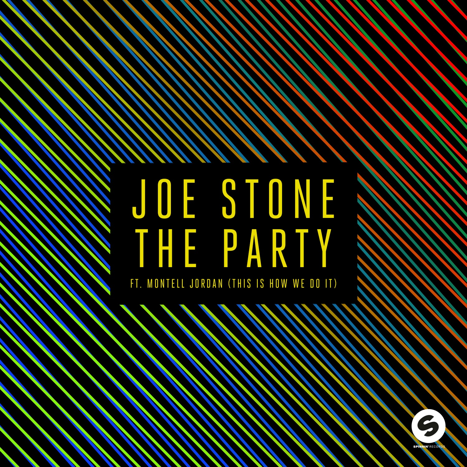 The Party (This Is How We Do It) [feat. Montell Jordan] - Single