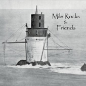 Mile Rocks - Sittin' On Top of the World
