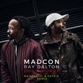 Don't Worry (feat. Ray Dalton) [Menegatti & Fatrix Remix - Radio Edit] - Single