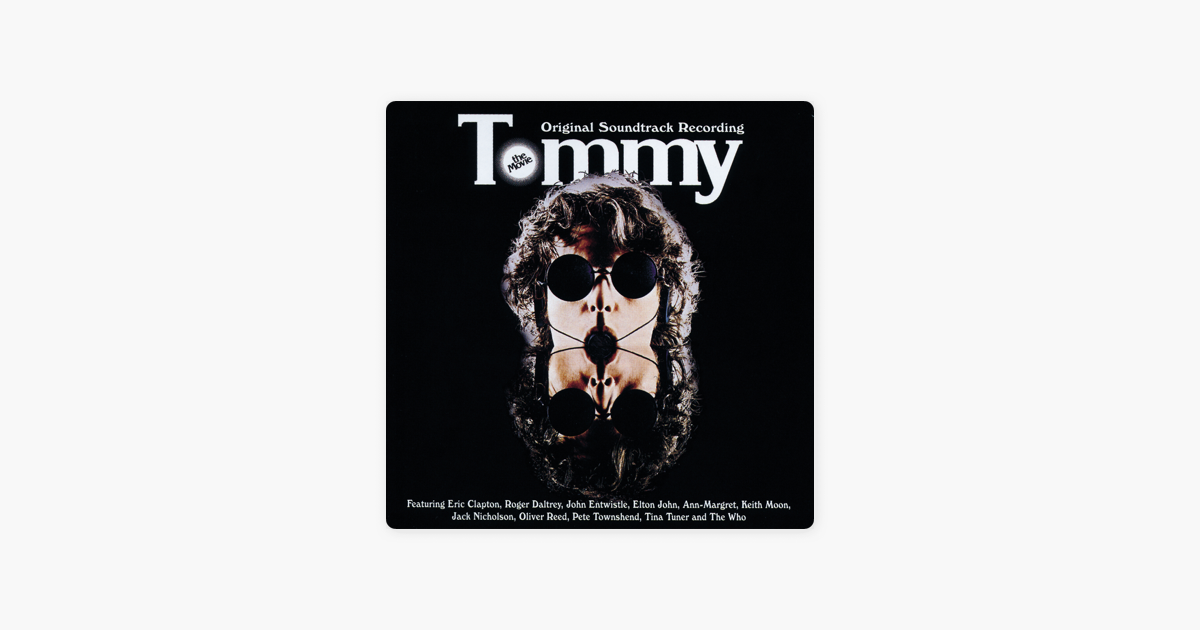 49d26a124  Tommy (Remastered) by Soundtrack on Apple Music