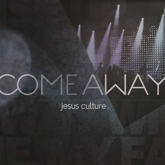 Living With A Fire Live By Jesus Culture On Apple Music