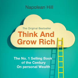 Think and Grow Rich (Unabridged) audiobook
