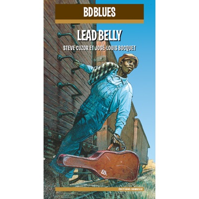 BD Music Presents Lead Belly - Lead Belly