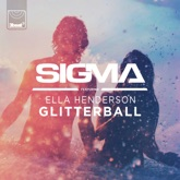 Glitterball (feat. Ella Henderson) - Single
