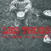 Les Thugs - Dreamer's Song