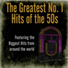 The Greatest No. 1 Hits of the 50s