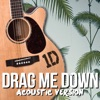 Drag Me Down (One Direction Acoustic Cover) - Single